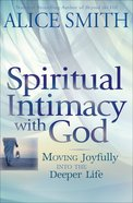 Spiritual Intimacy With God eBook