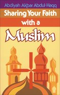 Sharing Your Faith With a Muslim eBook
