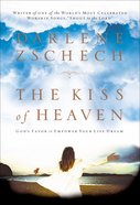 The Kiss of Heaven eBook