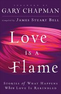 Love is a Flame eBook