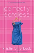 Perfectly Dateless (#01 in Universally Misunderstood Series) eBook