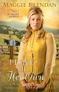 A Love of Her Own (#03 in Heart Of The West Series) eBook