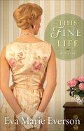 This Fine Life eBook
