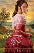 Courting Morrow Little eBook