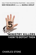 5 Ministry Killers and How to Defeat Them eBook