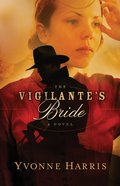 The Vigilante's Bride eBook