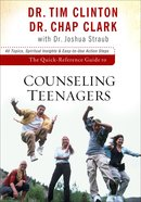 The Quick-Reference Guide to Counseling Teenagers eBook