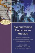 Encountering Theology of Mission (Encountering Mission Series) eBook
