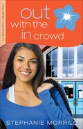 Out With the in Crowd (#02 in The Reinvention Of Skylar Hoyt Series) eBook