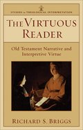 The Virtuous Reader (Studies In Theological Interpretation Series) eBook