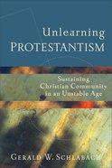 Unlearning Protestantism eBook