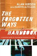The Forgotten Ways Handbook eBook