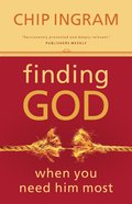 Finding God When You Need Him Most eBook