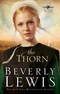 The Thorn (#01 in The Rose Trilogy Series)