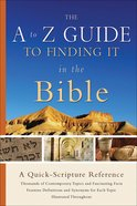 The A-Z Guide to Finding It in the Bible eBook