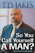 So You Call Yourself a Man? eBook