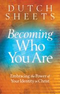 Becoming Who You Are (Originally Titled Roll Away Your Stone) eBook