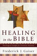 Healing in the Bible eBook