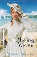 Making Waves (#01 in Lake Manawa Summers Series) eBook