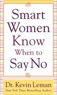 Smart Women Know When to Say No eBook