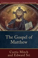 The Gospel of Matthew (Catholic Commentary On Sacred Scripture Series) eBook