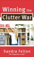 Winning the Clutter War eBook