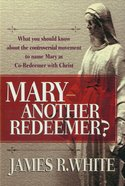 Mary-Another Redeemer? eBook