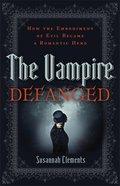 The Vampire Defanged eBook