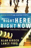 Right Here, Right Now: Everyday Mission For Everyday People eBook