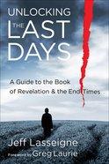 Unlocking the Last Days eBook