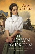 The Dawn of a Dream (#03 in At Home In Beldon Grove Series) eBook