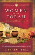 Women of the Torah (Ancient Future Bible Study Series) eBook