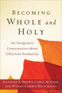 Becoming Whole and Holy eBook