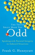 The Truth Shall Make You Odd eBook