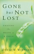 Gone But Not Lost eBook