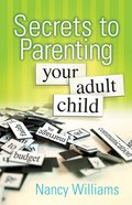 Secrets to Parenting Your Adult Child eBook