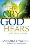 The Cry God Hears eBook