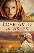 Love Amid the Ashes (#01 in Treasures Of His Love Series) eBook
