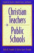 Christian Teachers in Public Schools eBook