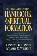 The Christian Educator's Handbook on Spiritual Formation eBook