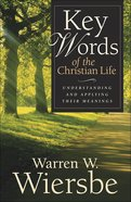Key Words of the Christian Life eBook