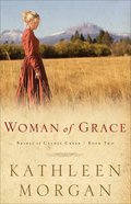 Woman of Grace (#02 in Brides Of Culdee Creek Series) eBook