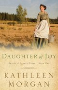 Daughter of Joy (#01 in Brides Of Culdee Creek Series) eBook