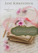 A Saving Grace (Ebook Shorts) eBook