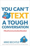 You Can't Text a Tough Conversation eBook