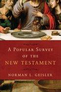 A Popular Survey of the New Testament eBook