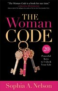The Woman Code: 20 Powerful Keys to Unlock Your Life eBook