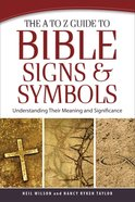 The a to Z Guide to Bible Signs and Symbols eBook
