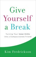 Give Yourself a Break eBook