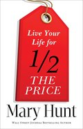 Live Your Life For Half the Price eBook